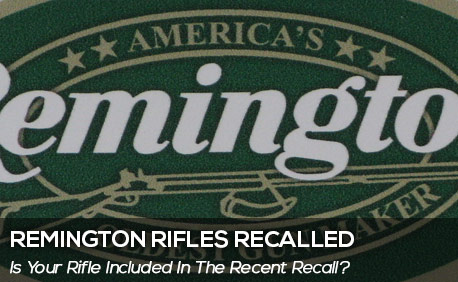SC Remington Recall